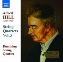 Hill: String Quartets Vol. 5 - Nos. 12, 13, 14