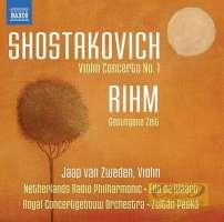 Shostakovich: Violin Concerto No. 1, Rihm: Gesungene Zeit