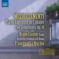 Clementi: Piano Concerto; Two Symphonies Op. 18