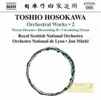Hosokawa: Orchestral Works Vol. 2