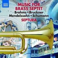 Music for Brass Septet – Brahms, Mendelssohn, Schumann, Bruckner