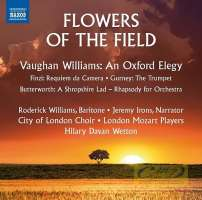 Flowers of the Field - Vaughan Williams; Butterworth; Finzi; Gurney