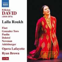 David: Lalla Roukh, Opéra-comique in 2 acts