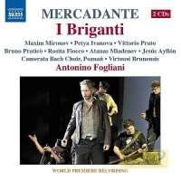 Mercadante: I Briganti, Melodramma serio in 3 Parts