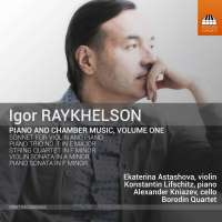 Raykhelson: Piano and Chamber Music Vol. 1