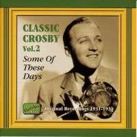 CROSBY BING.: Classic Crosby vol. 2