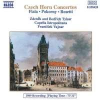 Fiala/Pokorný/Rosetti: Czech Horn Concertos
