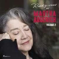 Rendez-vous with Martha Argerich Vol. 2
