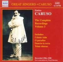 CARUSO, Enrico: Complete Recordings, Vol. 3 (1906-1908)