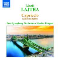 Lajtha: Capriccio - Suite de Ballet