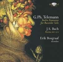 Telemann: Fantasias; Bach: Partita