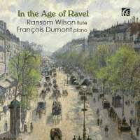 In the Age of Ravel :Albert Roussel, Gabriel Faure, Gabriel Pierne, Maurice Ravel