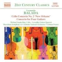 BALADA: Cello Concerto No. 2; Concerto for Four Guitars; Celebracio