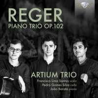 Reger: Piano Trio Op. 102