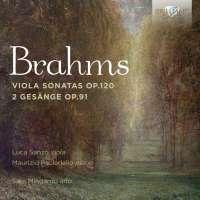 Brahms: Viola Sonatas Op. 120; 2 Gesänge Op. 91