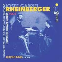 Rheinberger: Complete Organ Works vol. 2