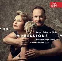 Impressions - Ravel; Debussy; Sluka