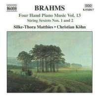 BRAHMS: Four Hand Piano Music Vol. 13