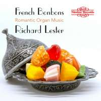 French Bonbons - Romantic Organ Music