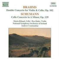 BRAHMS: Double Concerto / SCHUMANN: Cello Concerto