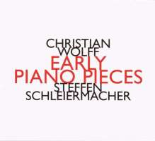 Wolff: Early Piano Pieces