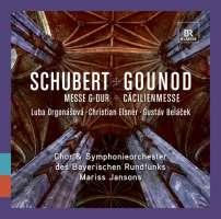 Schubert: Messe Nr. 2 G-dur / Gounod: Cäcilienmesse