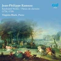 Rameau: Keyboard Works / Pieces de clavecin