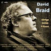 Braid: Songs; Solos; Duos