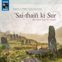 'Sai-thaiñ ki Sur - the weaving of voices