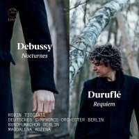 Debussy: Nocturnes; Duruflé: Requiem