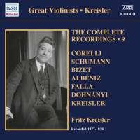 Fritz Kreisler - The Complete Recordings Vol. 9