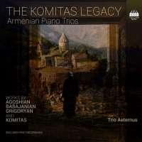 The Komitas Legacy - Armenian Piano Trios