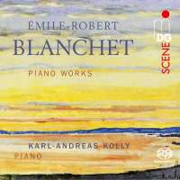Blanchet: Piano Works