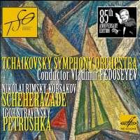 Rimsky-Korsakov: Sheherazade; Stravinsky: Petrushka