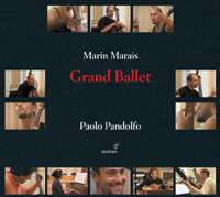 WYCOFANY  Marais: Grand Ballet / Paolo Pandolfo