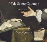 Sainte Colombe: Pieces de viole