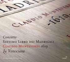 Monteverdi: Settimo Libro dei Madrigali