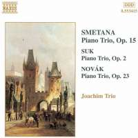 SMETANA / SUK / NOVAK: Piano Trios