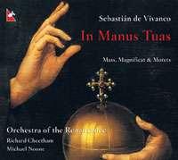 Vivanco: In Manus Tuas