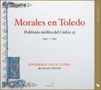 Morales: New polyphony from Toledo Cathedral