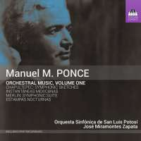 Ponce: Orchestral Music Vol. 1