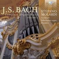 Bach: Complete Organ Music, Vol. 2