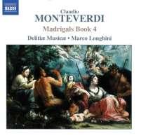 MONTEVERDI: Madrigals, Book 4