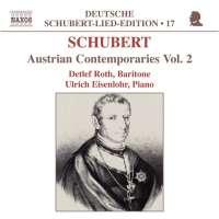 SCHUBERT: Austrian Contemporaries Vol. 2
