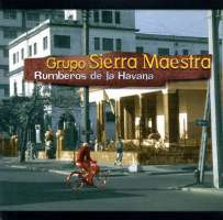 Sierra Maestra: Rumberos de La Havana