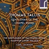 Tallis: Gentleman of the Chapel Royal