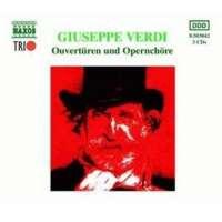 Verdi: Ouverturen und operenchore