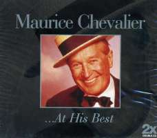 Maurice Chevalier: At His Best
