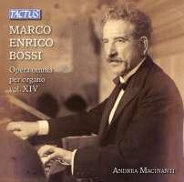 Bossi: Complete Organ Works Vol. XIV