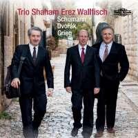 Schumann; Dvorak; Grieg: Works for Piano Trio